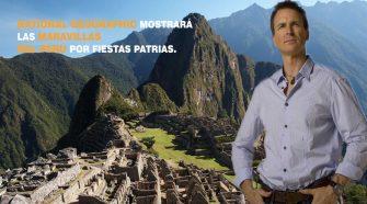 National Geographic mostrará las maravillas del Perú